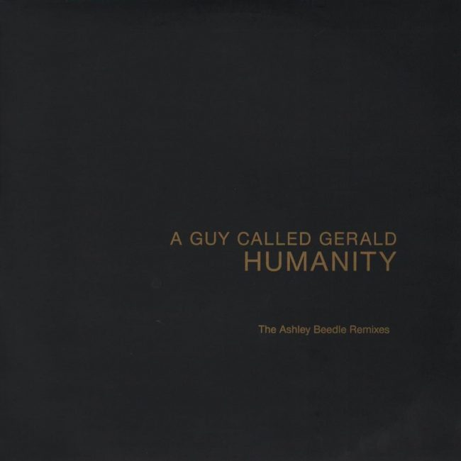 A Guy Called Gerald - Humanity