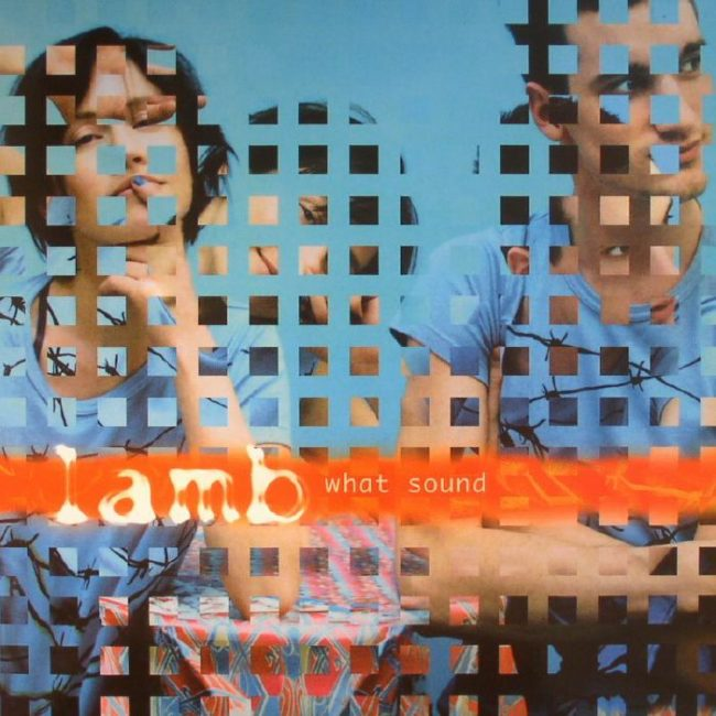 Lamb - What Sound